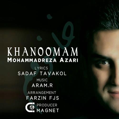 عکس دانلود آهنگ جدید محمدرضا آذری بنام خانومم